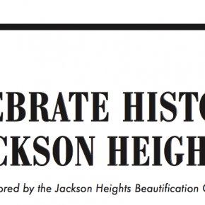 Jackson Heights Historic Weekend