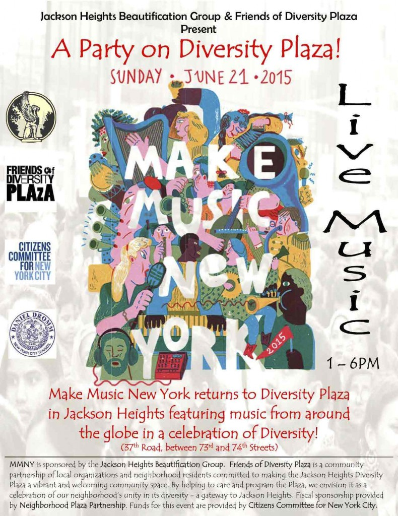 Jackson Heights' Diversity Plaza is one of 1,200 sites across NYC participating in  Make Music New York.
